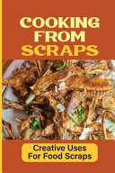 Cooking From Scraps
