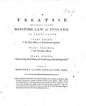 A Treatise relative to the Maritime Law of England ... From a Manuscript of Lord Chief Justice Hale. [Edited by F. Hargrave.]