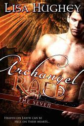 Archangel Rafe: A Novel of The Seven