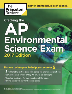 Cracking the AP Environmental Science Exam  2017 Edition PDF