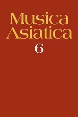 Musica Asiatica  Volume 6
