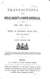 Transactions and Proceedings of the Royal Society of South Australia: Volume 16, Part 1