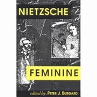 Nietzsche and the Feminine PDF