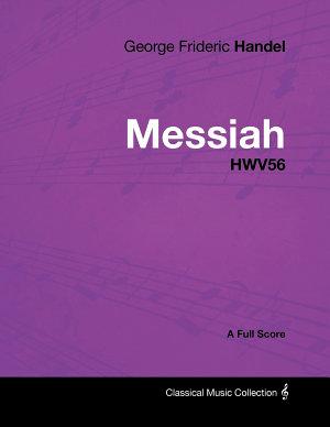 George Frideric Handel   Messiah   HWV56   A Full Score PDF