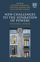 New Challenges to the Separation of Powers PDF