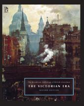 The Broadview Anthology of British Literature Volume 5: The Victorian Era - Second Edition: Edition 2