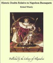 Historic Doubts Relative to Napoleon Buonaparte