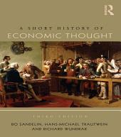 A Short History of Economic Thought: Edition 3