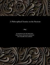 A philosophical treatise on the passions