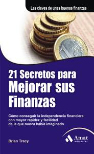 21 secretos para mejorar sus finanzas   21 Success Secrets of Self Made Millionaires PDF
