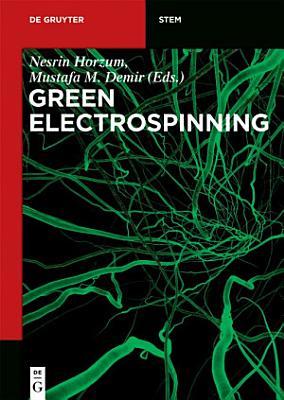 Green Electrospinning