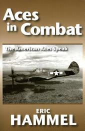 Aces in Combat: The American Aces Speak