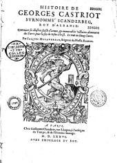 Histoire de Georges Castriot: surnommé Scanderbeg, roi d'Albanie