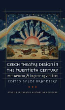 Czech Theatre Design in the Twentieth Century