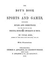 The Boy s Book of Sports and Games PDF