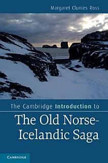The Cambridge Introduction to the Old Norse Icelandic Saga Book