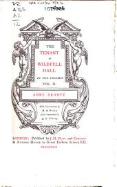 The tenant of Wildfell Hall [by] Anne Brontë