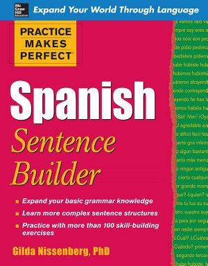 Practice Makes Perfect Spanish Sentence Builder PDF