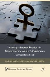 Majority-Minority Relations in Contemporary Women's Movements: Strategic Sisterhood