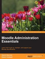 Moodle Administration Essentials PDF
