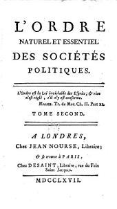 L'ordre naturel et essentiel des sociétés politiques ...