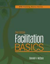 Facilitation Basics, 2nd Edition