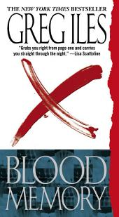 Blood Memory: A Novel