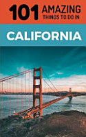 101 Amazing Things to Do in California PDF
