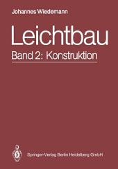 Leichtbau: Band 2: Konstruktion