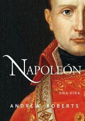Napoleón: Una vida