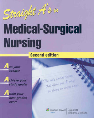Straight A s in Medical surgical Nursing PDF