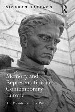 Memory and Representation in Contemporary Europe