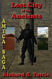 Lost City of the Ancients (Amica Saga #5)