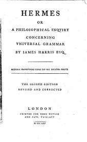 Hermes, Or, A Philosophical Inquiry Concerning Universal Grammar