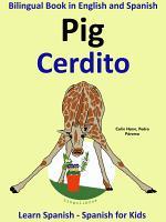 Learn Spanish: Spanish for Kids. Pig - Cerdito