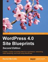 WordPress 4.0 Site Blueprints: Edition 2