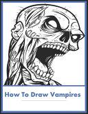 How to Draw Vampires