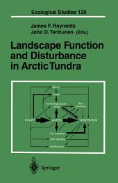 Landscape Function and Disturbance in Arctic Tundra