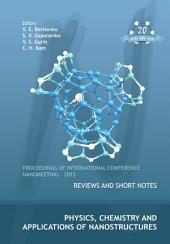 Physics, Chemistry and Applications of Nanostructures: Proceedings of International Conference Nanomeeting – 2015