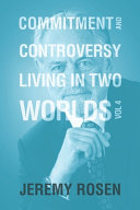 Commitment   Controversy Living in Two Worlds  Volume 4 PDF