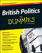 British Politics For Dummies: Edition 2