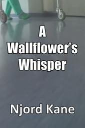 A Wallflower's Whisper