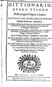 Dittionario overo tesoro della lingua volgare, e latina: Dittionario overo tesoro della lingua volgare e latina