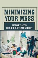 Minimizing Your Mess PDF