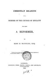 Christian reasons of a member of the Church of England for being a reformer