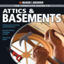 Black   Decker The Complete Guide to Attics   Basements PDF
