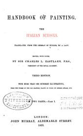 Handbook of Painting: The Italian schools, Volume 1