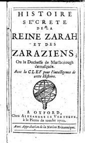Histoire secrète de la reine Zarah et des Zaraziens; ou, La duchesse de Marlborough démasquée: Avec la clef pour l'intelligence de cette histoire, Partie1