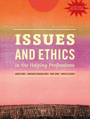 Issues and Ethics in the Helping Professions  Updated with 2014 ACA Codes  Book Only  Book