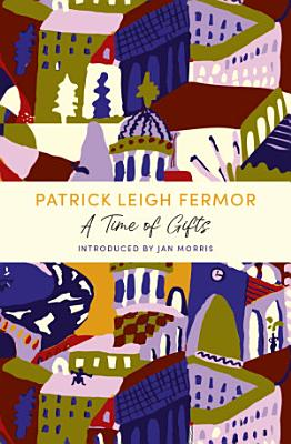 A Time of Gifts PDF
